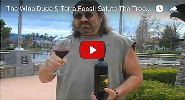 The Wine Dude & Terra Fossil Fossil Salute The Troops